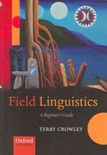 Field Linguistics: A Beginner's Guide