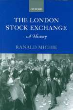 The London Stock Exchange: A History