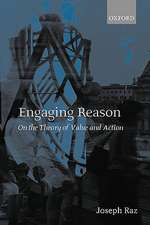 Engaging Reason: On the Theory of Value and Action