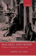 Malaria and Rome: A History of Malaria in Ancient Italy