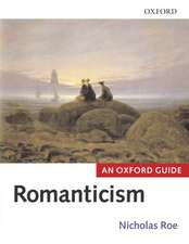 Romanticism: An Oxford Guide