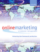 Online Marketing: A Customer-Led Approach