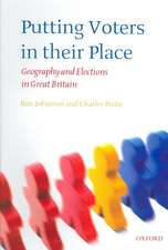 Putting Voters in their Place: Geography and Elections in Great Britain