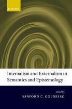 Internalism and Externalism in Semantics and Epistemology