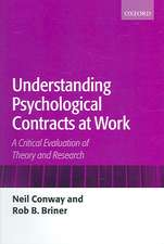 Understanding Psychological Contracts at Work: A Critical Evaluation of Theory and Research