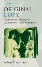 Original Copy: Plagiarism and Originality in Nineteenth-Century Literature
