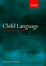 Child Language: The Parametric Approach