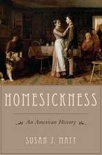 Homesickness: An American History