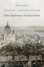 Reading Constellations: Urban Modernity in Victorian Fiction
