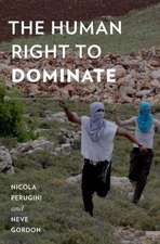 The Human Right to Dominate