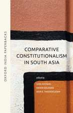 Comparative Constitutionalism in South Asia (OIP)