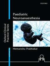 Paediatric Neuroanaesthesia
