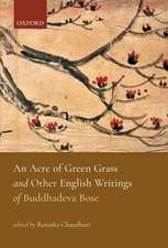 An Acre of Green Grass: English Writings of Buddhadeva Bose
