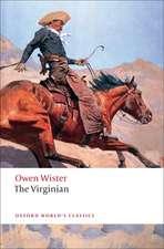 The Virginian: A Horseman of the Plains