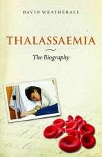 Thalassaemia: The Biography
