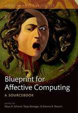 A Blueprint for Affective Computing: A sourcebook and manual