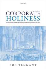 Corporate Holiness: Pulpit Preaching and the Church of England Missionary Societies, 1760-1870