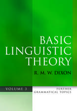 Basic Linguistic Theory Volume 3: Further Grammatical Topics