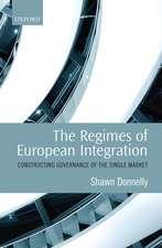 The Regimes of European Integration: Constructing Governance of the Single Market