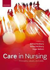 Care in nursing: Principles, Values and Skills