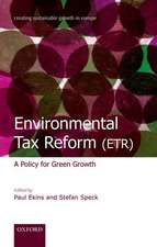 Environmental Tax Reform (ETR): A Policy for Green Growth