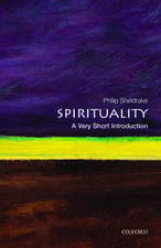 Spirituality: A Very Short Introduction