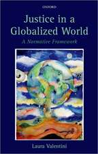 Justice in a Globalized World: A Normative Framework
