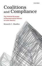 Coalitions and Compliance: The Political Economy of Pharmaceutical Patents in Latin America