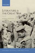 Literature and the Great War 1914-1918