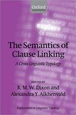 The Semantics of Clause Linking: A Cross-Linguistic Typology