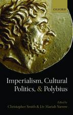 Imperialism, Cultural Politics, and Polybius