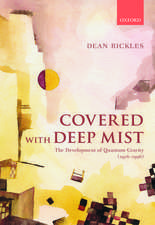 Covered with Deep Mist: The Development of Quantum Gravity (1916-1956)