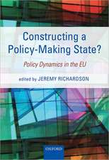 Constructing a Policy-Making State?: Policy Dynamics in the EU