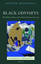 Black Odysseys: The Homeric Odyssey in the African Diaspora since 1939