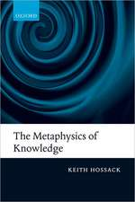 The Metaphysics of Knowledge