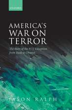 America's War on Terror: The State of the 9/11 Exception from Bush to Obama