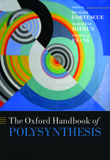 The Oxford Handbook of Polysynthesis