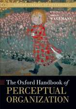 The Oxford Handbook of Perceptual Organization