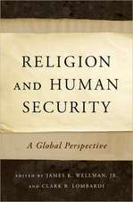 Religion and Human Security: A Global Perspective