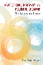 Institutional Diversity and Political Economy: The Ostroms and Beyond