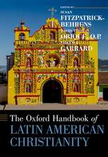 The Oxford Handbook of Latin American Christianity