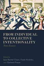 From Individual to Collective Intentionality: New Essays