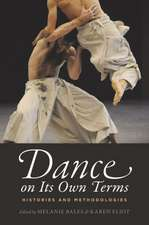 Dance on Its Own Terms: Histories and Methodologies