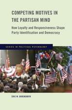 Competing Motives in the Partisan Mind: How Loyalty and Responsiveness Shape Party Identification and Democracy