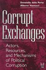 Corrupt Exchanges:  Actors, Resources, and Mechanisms of Political Corruption