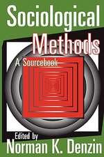 Sociological Methods:  A Sourcebook