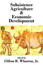 Subsistence Agriculture & Economic Development