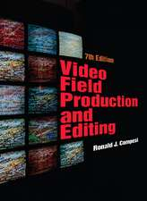 Video Field Production and Editing:  An Introduction to Theories and Methods