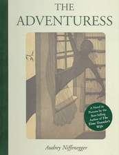 Niffenegger, A: The Adventuress