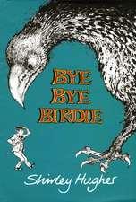 Hughes, S: Bye Bye Birdie
